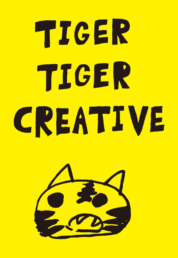 Tiger Tiger Creative Inc